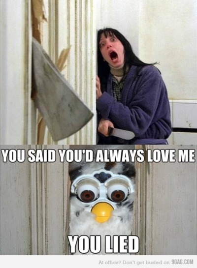 Don't Lie to Furby
